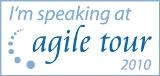 Spoke at Agile Tour 2010